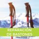 Reparación de bastones